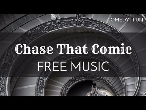 Comedy | Silent Movie Music - Best Comedy Music Free - 'Chase That Comic' - OurMusicBox