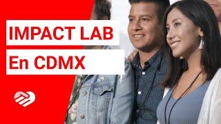 2019 Impact Lab in Ciudad de México