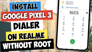 Realme how to install google pixel 3 dialer on realme