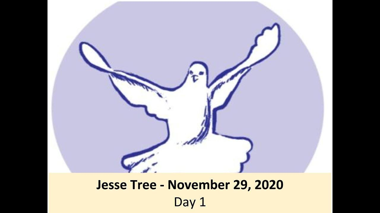 Jesse Tree - November 29, 2020 - Day 1