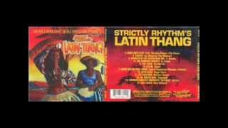 Strictly Rhythm Latin Thang - VA - The Tribe - Go-San-Do (The Holivic Mix)