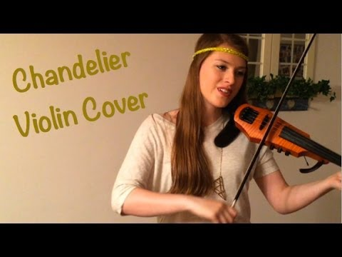 Sia - Chandelier (Violin Cover) - YouTube
