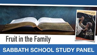 "Sabbath Bible Lesson 11: ""Fruit in the Family"" - Lessons From the Life of Jacob"
