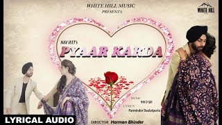 Pyaar Karda (Lyrical Audio) Nav Jeet | New Punjabi Song 2018 | White Hill Music