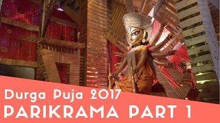 Durga Puja Kolkata 2017 Best Pandals Part 1