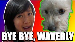 Good-Bye WAVERLY!