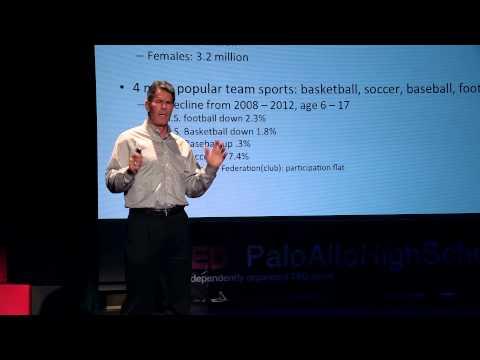 The Future of Youth Sports: Steve Bono at TEDxPaloAltoHighSchool
