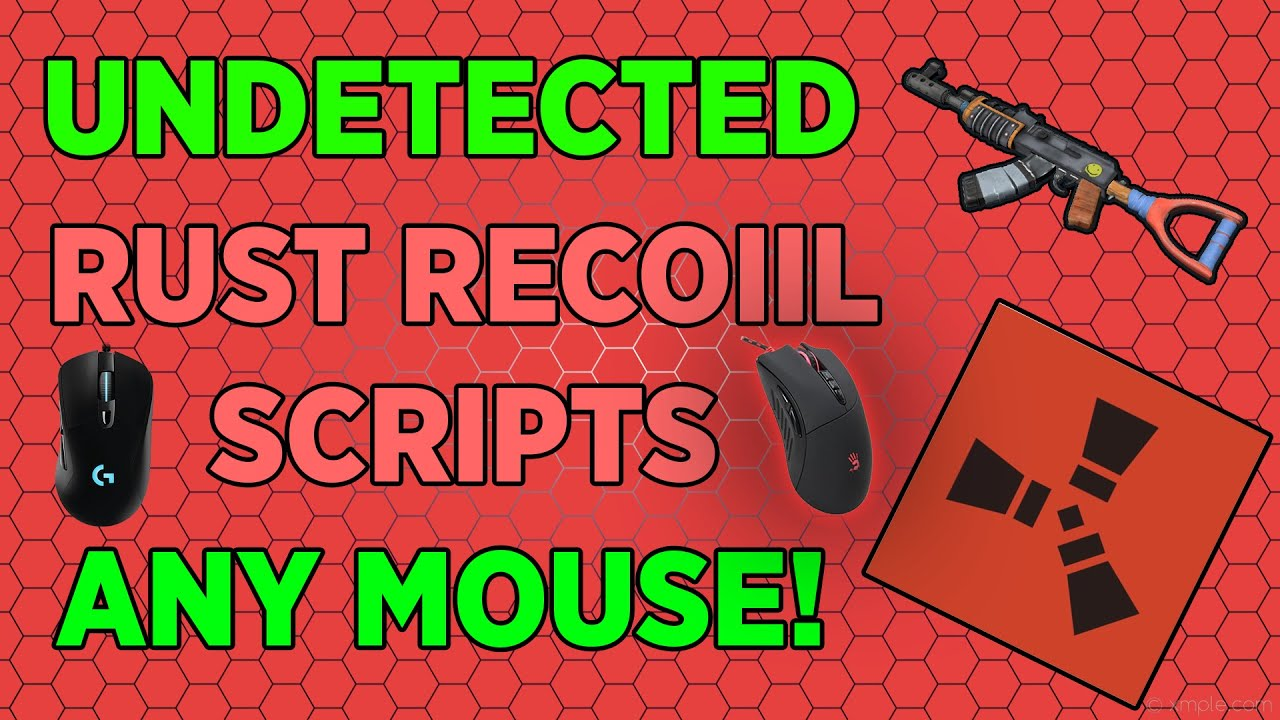 [NEW] BEST UNDETECTED NO-RECOIL RUST SCRIPTS (WORKS WITH ANY MOUSE)