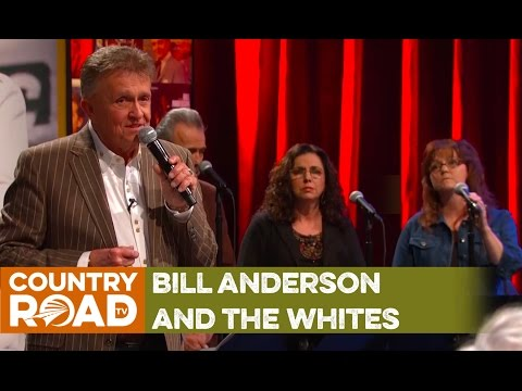 "The Whites & Bill Anderson sing ""Mama Sang a Song"""
