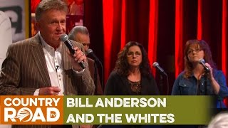 """The Whites & Bill Anderson sing """"Mama Sang a Song"""""""