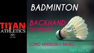 Badminton - Overhead Backhand Technique (detailed version)