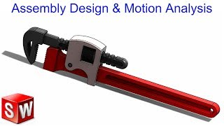 Solidworks Tutorial#37 | Assembly design and Motion analysis | Pipe wrench / Plumbing tool.