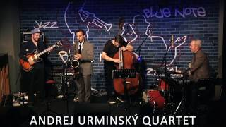 Andrej Urminský Quartet | REAL DEAL | Live at Blue Note
