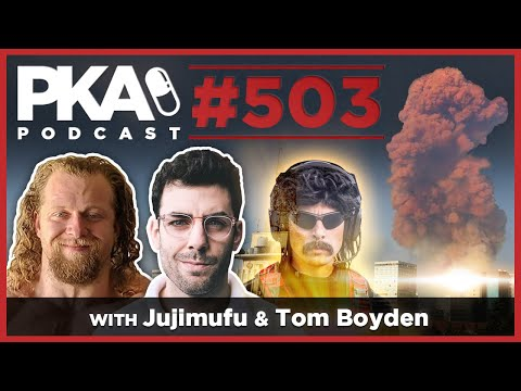 PKA 503 - Jujimufu & Tom Boyden - Woody's Bad Back, Dr Disrespect Streams Again from YouTube · Duration:  3 hours 56 minutes 18 seconds