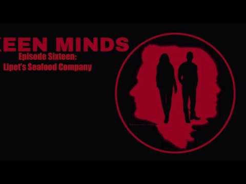 Keen Minds 16: Lipet's Seafood Company