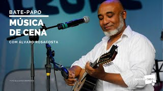 MÚSICA DE CENA com Álvaro RosaCosta | GRUPOJOGO