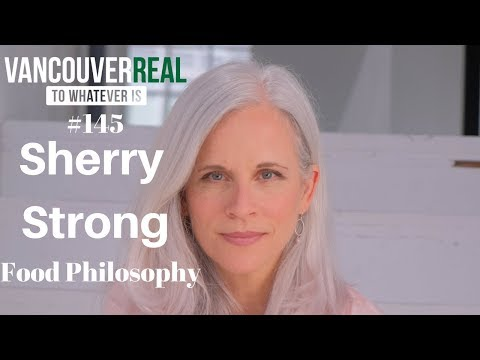 #145: Sherry Strong | Food Philosophy