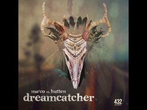 Official - Ma'co & Hutten - Dreamcatcher