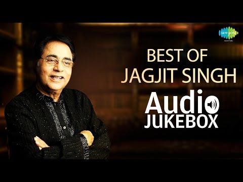 Best Of Jagjit Singh  Tum Itna Jo Muskura Rahe Ho  Audio Jukebox