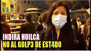 INDIRA HUILCA LLEGA A LA MARCHA NO AL GOLPE, NO A KEIKO. PERU ELECCIONES 2021