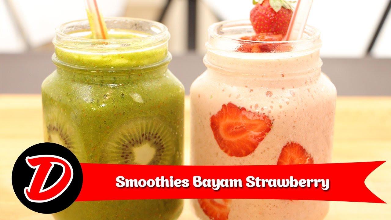 Resep Smoothies Strawberry Bayam Youtube