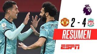 ¡EL LIVERPOOL DE KLOPP SE LUCIÓ EN OLD TRAFFORD! | Manchester United 2-4 Liverpool | RESUMEN