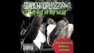 Get out of my head - Dirtizm