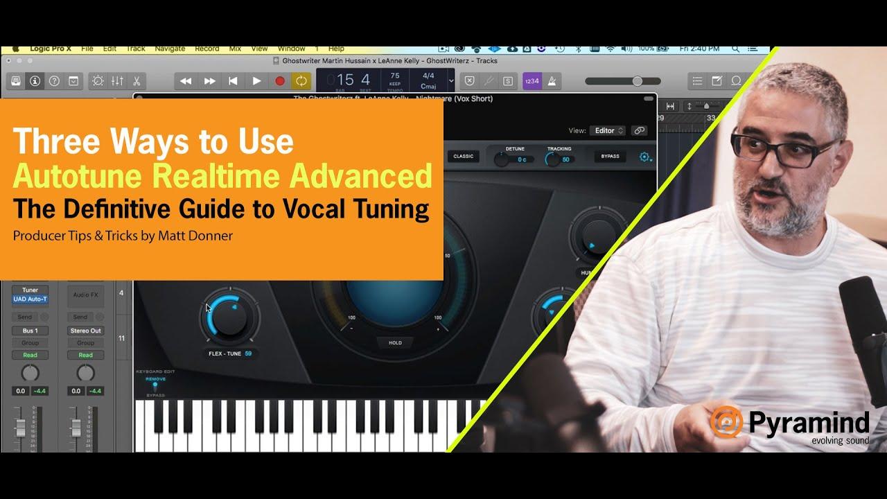 Three ways to use Autotune Realtime Advanced | The