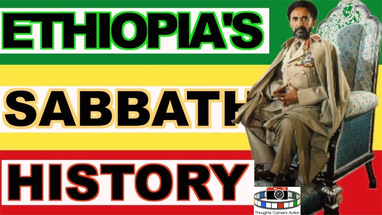 PART 7 OF 15 ??ETHIOPIA AND THE SEVENTH-DAY SABBATH  #SABBATHHISTORY?