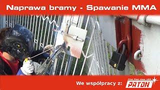 Spawaj z Piranem #23 - Spawanie elektrodą w terenie - Szybka naprawa uszkodzonej bramy :)