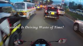 Nairobi: is Driving Waste of Time?