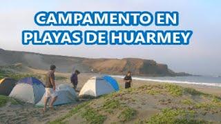 Campamento y pesca en Tamborero   Tuquillo y Las Pocitas en Huarmey