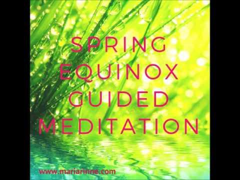 Guided Spring Equinox Energy Meditation