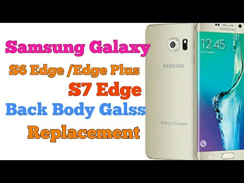 how to change back glass on galaxy s6 edge