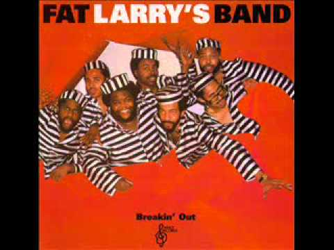 Fat Larry's Band - Be My Lady