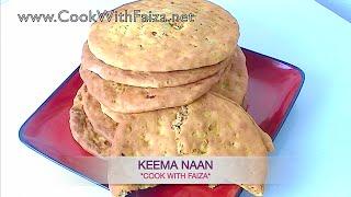 KEEMA NAAN - قیمہ نان - कीमा नान  *COOK WITH FAIZA*