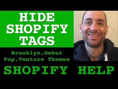 How to hide tags in Shopify tags in Pop, Venture, Brooklyn and Debut theme.