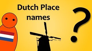 How to Pronounce Dutch Place Names