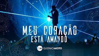 Video Gustavo Mioto - Meu Coração Está Amando download MP3, 3GP, MP4, WEBM, AVI, FLV November 2018