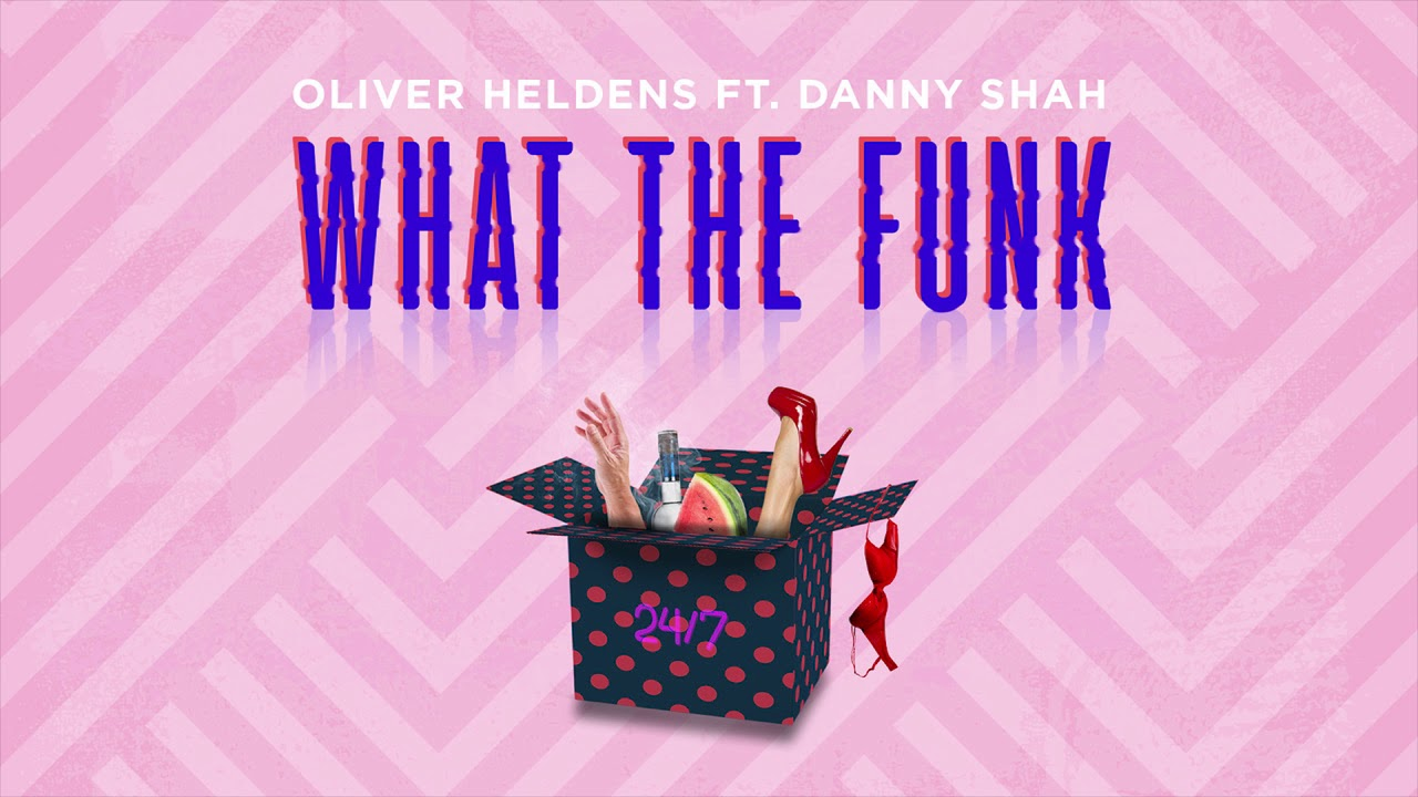 Oliver Heldens - What The Funk ft. Danny Shah