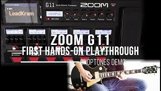 Zoom G11 | First Hands On Playthrough