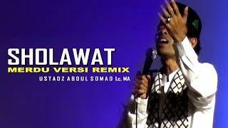 Download UST ABDUL SOMAD SHOLAWAT NABI....! Mp3
