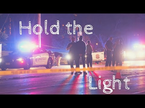Hold the light | Law Enforcement Family Tribute