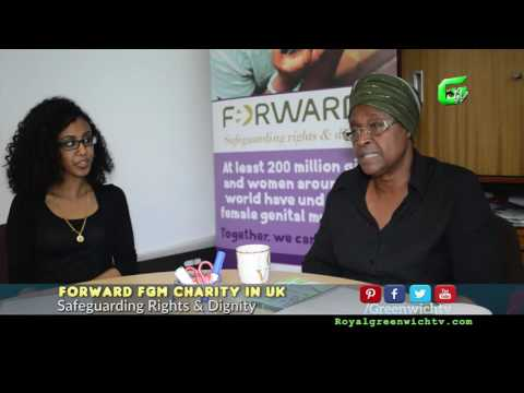 Forward FGM Charity in UK - GreenwichTV