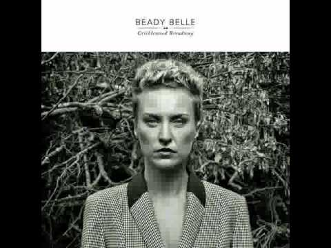 Beady Belle - Saved (Cricklewood Broadway CD, released 2013)
