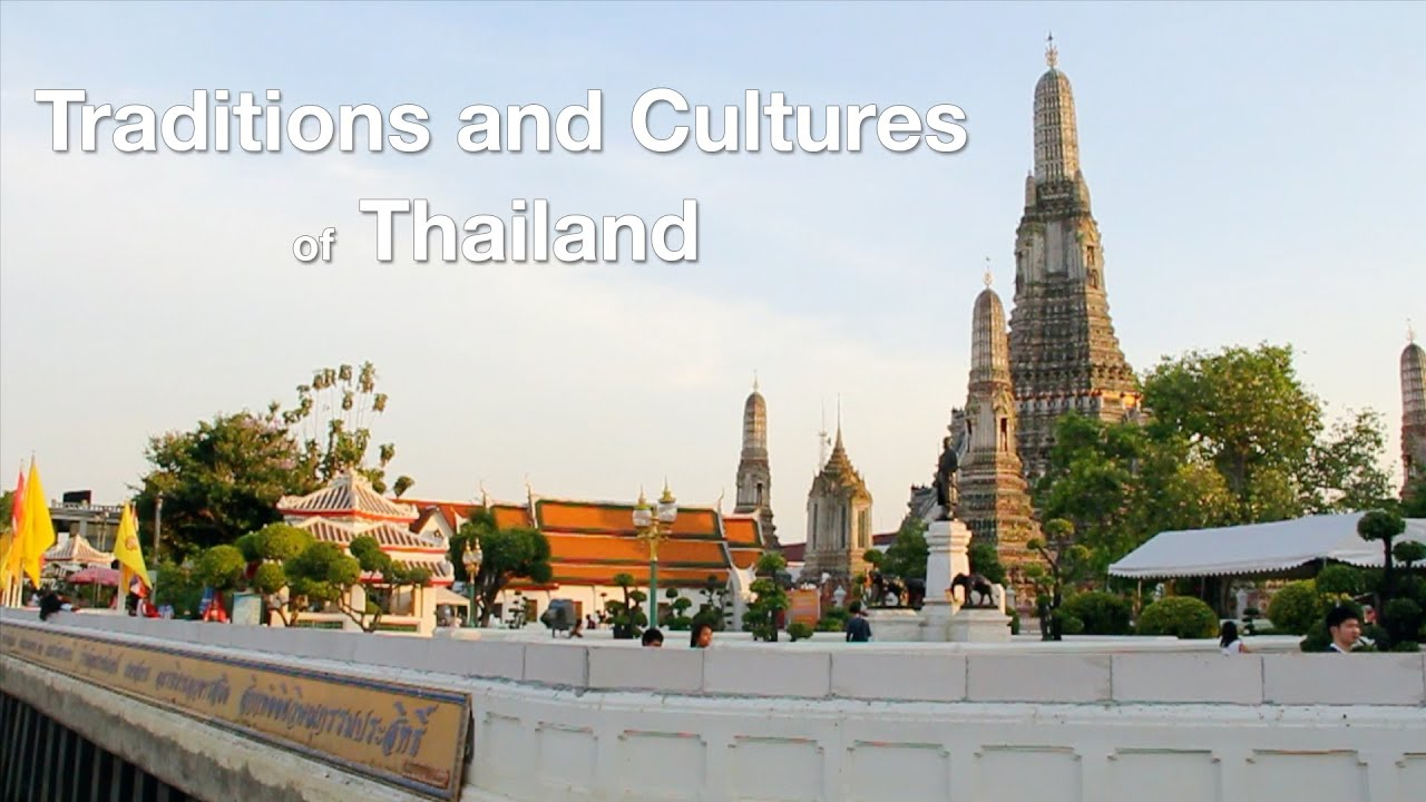 Traditions And Cultures Of Thailand