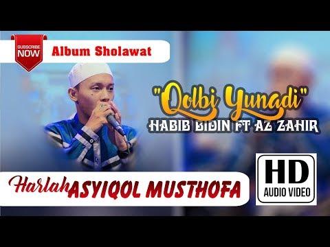 9 Qolbi Yunadi (NEW Aransemen -  Habib Bidin Ft Az Zahir All Star [HARLAH ASYIQOL MUSTOFA 2017]