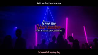 [Vietsub + Kara] Gimme Your Number (เบอร์มาดิ) - P-HOT ft. Mindset & MVL (Double P)