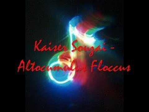 Kaiser Souzai - altocumulus floccus (Piemont Remix)