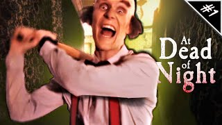 Jimmy is on the Prowl || At Dead of Night #1 (Playthrough)